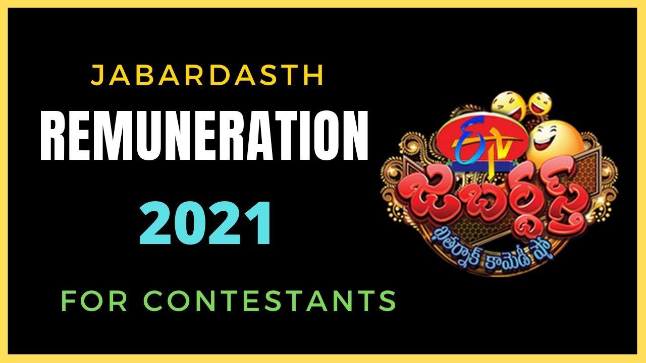 Jabardasth Remuneration Per Show 2021