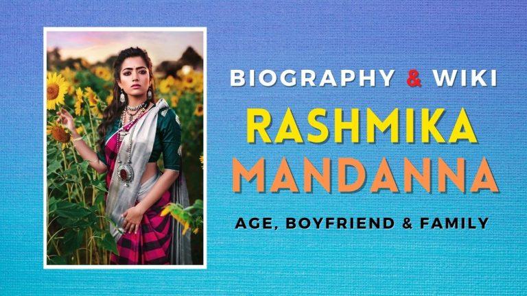 Rashmika Mandanna Biography and wiki 2021