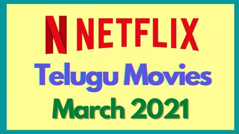 Upcoming Telugu Movies On Netflix 2021