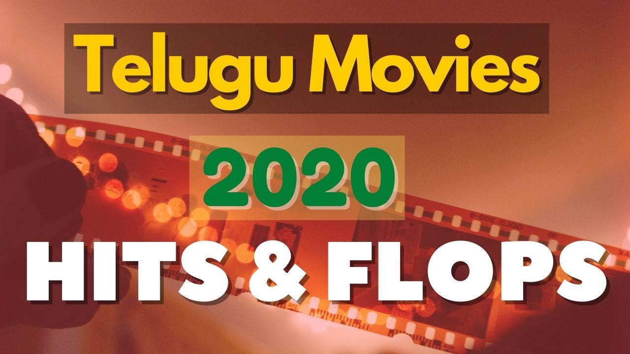 Telugu Movies hits and flops 2020