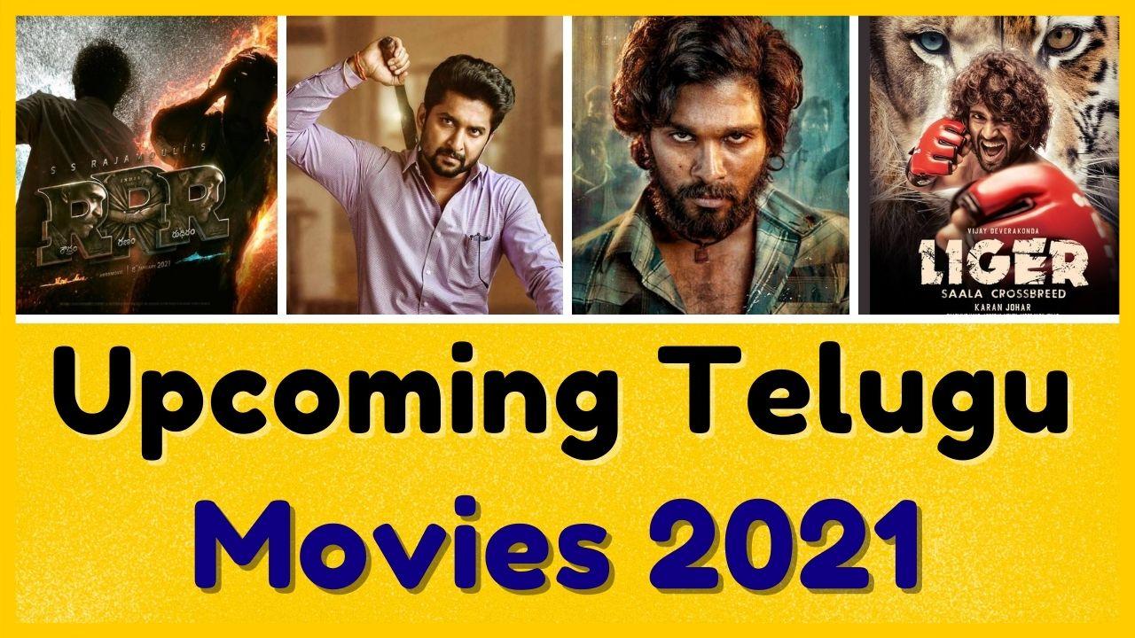 Upcoming Telugu Movie 2021