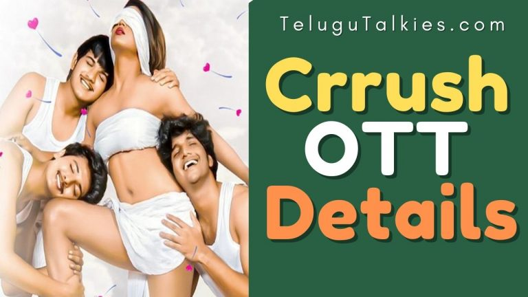 Crrush Telugu Movie Cast and Crew movie and OTT release details